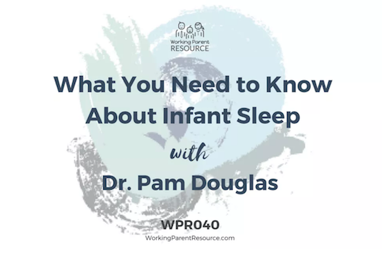 Possums for Parents with Babies - NDC, What you need to know about infant sleep podcast